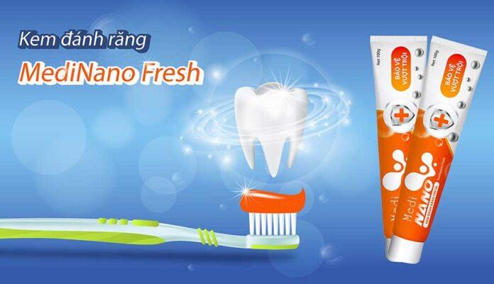 Làm sạch và bảo vệ răng miệng trắng sáng cùng kem đánh răng thế hệ mới MediNano Fresh
